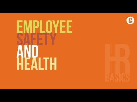 HR Basics: Employee Safety and Health