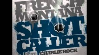 French Montana Featuring Charlie Rock-Shot Caller Instrumental