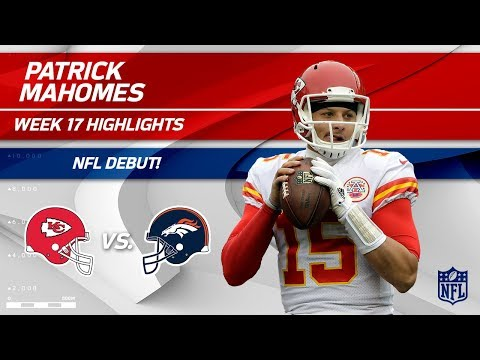 Every Play from Patrick Mahomes on His NFL Debut! | Chiefs vs. Broncos | Wk 17 Player Highlights