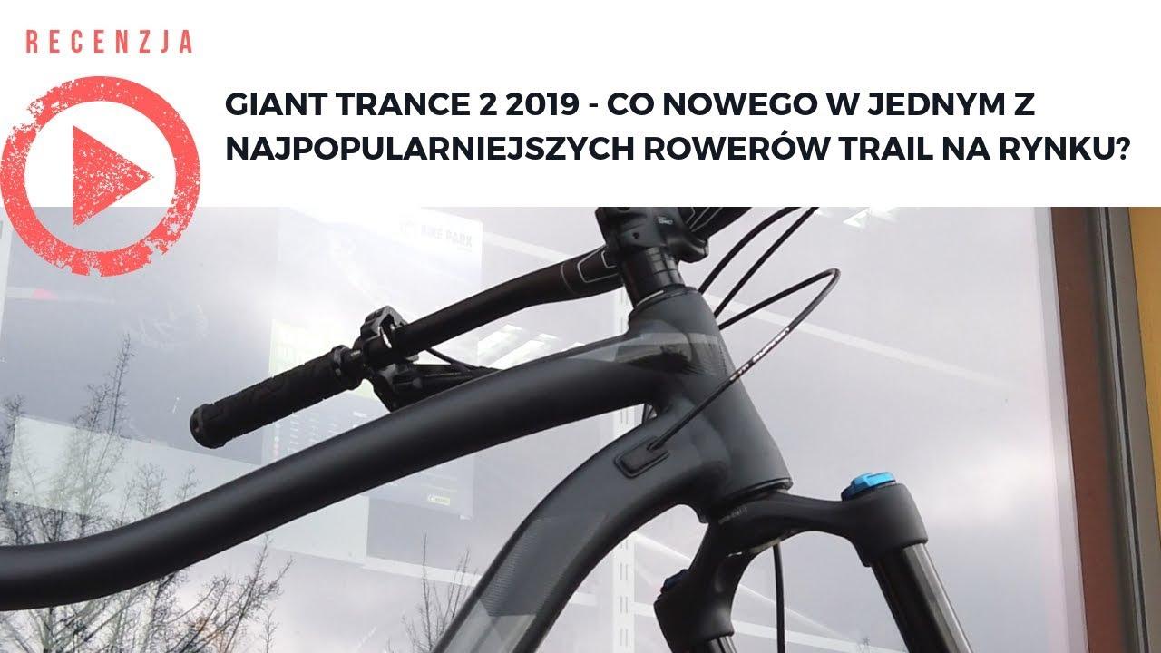 de8ff50a649 Giant Trance 2 2019 - Co nowego w jednym z najpopularniejszych rowerów  trail na rynku?