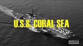 USS Coral Sea (CV-43) - The Ageless Warrior