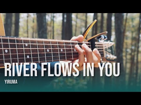 River Flows in You - Yiruma, (이루마) - Fingerstyle Guitar Cover
