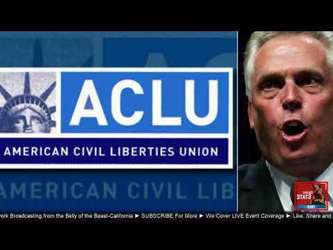 BREAKING: Virginia ACLU Responds to attack by Virginia Governor Terry Mcauliffe