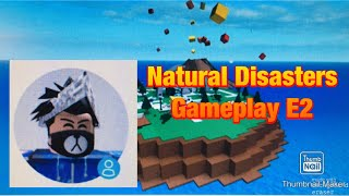 Roblox Natural Disasters Gameplay E2