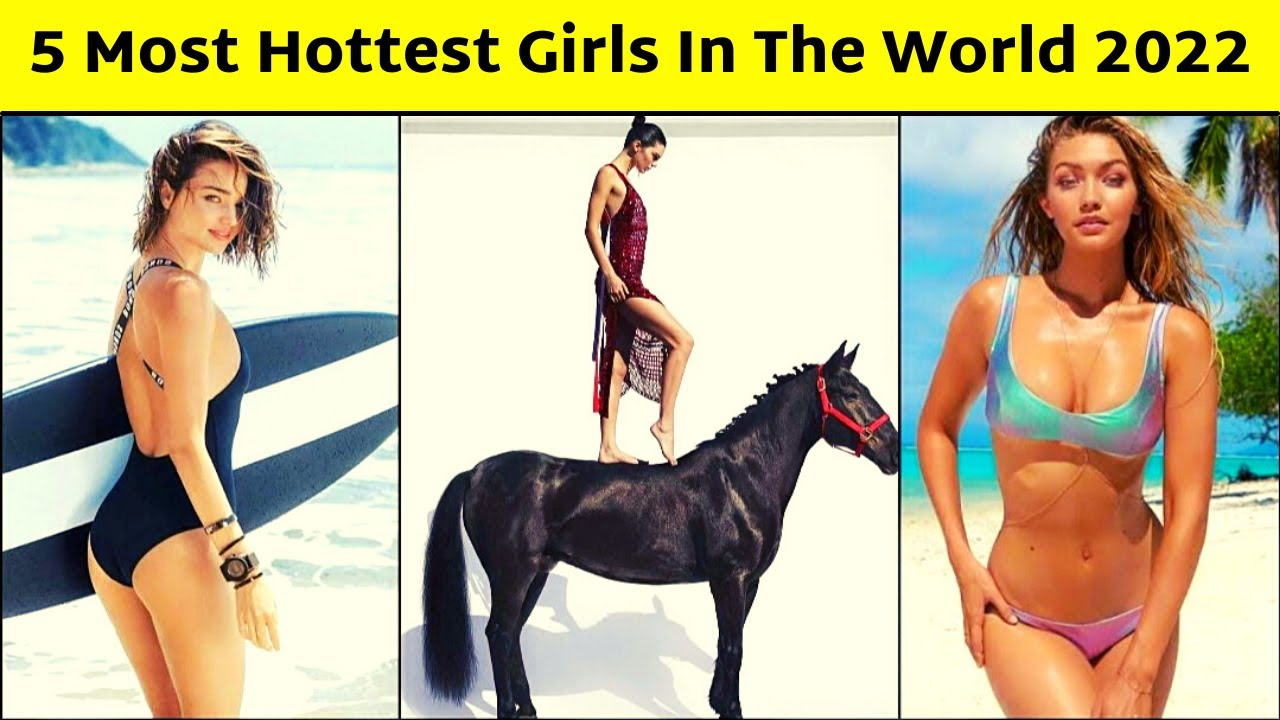 In hottest the would girl Hot Girls