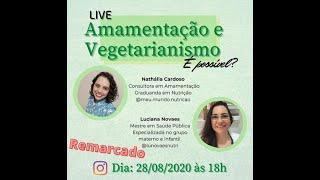 Amamentação e Vegetarianismo - Live com a Nathália Cardoso