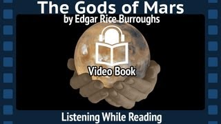The Gods of Mars by Edgar Rice Burroughs, Second Barsoom installment, Complete unabridged Audiobook