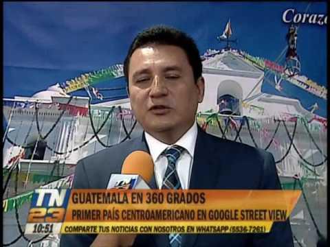 Guatemala será el primer país centroamericano en Google Street View
