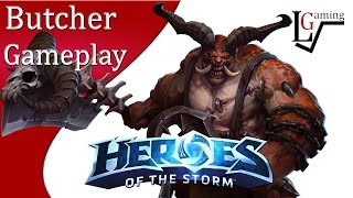 Heroes of the Storm - Butcher Gameplay on Battlefield of Eternity (Mayhem Begins)