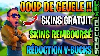 SKINS GRATUIT, REMBOURSÉ, V-BUCKS OFFERT, RÉDUCTION FORTNITE ETC... COUP DE GUEULE SCM