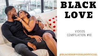 BLACK LOVE Videos Compilation #10 | Black Baby Goals