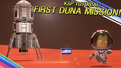 Going to DUNA for the first time! KSP Tutorial