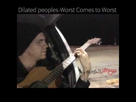 Dilated peoples Worst Comes to Worst  beatbox+guitar instrumental