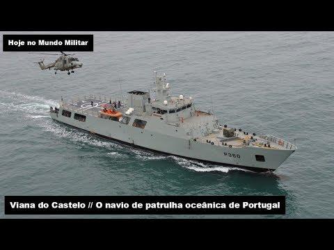Viana do Castelo, o navio de patrulha oceânica de Portugal