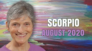 Scorpio August 2020 Astrology Horoscope Forecast