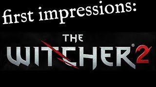 The Witcher 2 - First Impressions