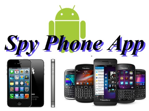 Best Spy Phone App - iPhone Android Blackberry Free Software Usage ...