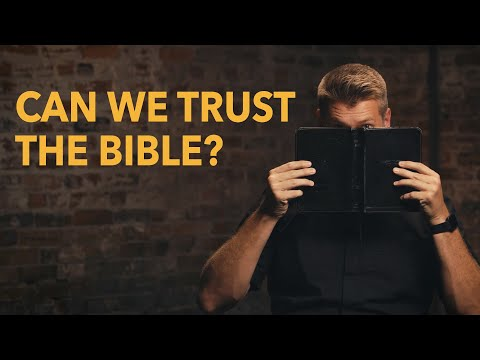Can We Trust the Bible? | Made for Glory