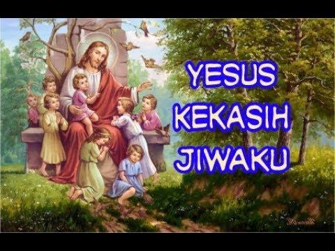 Yesus Kekasih Jiwaku - Aku Disayang Tuhan