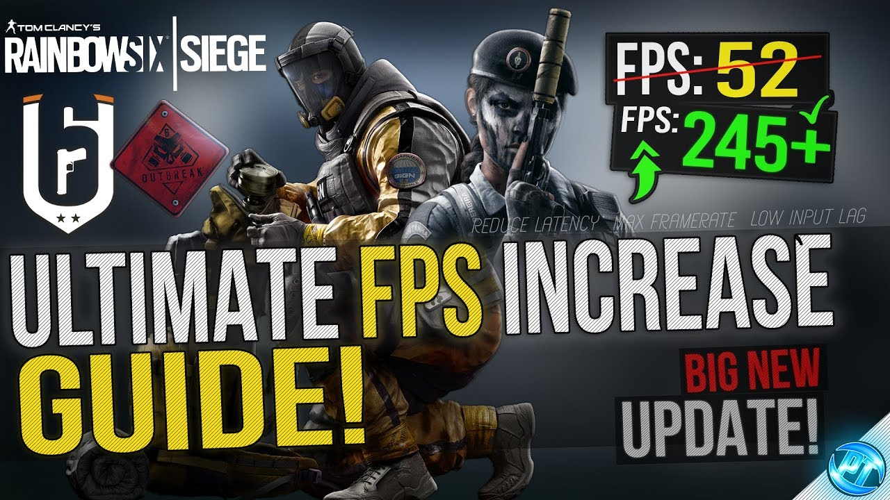 🔧 Rainbow Six Siege: Dramatically increase performance / FPS with any  setup! 2018