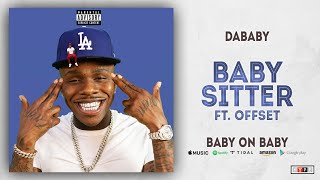 DaBaby - Baby Sitter Ft. Offset (Baby on Baby)
