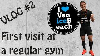 VLOG #2: VeniceBeach Karlsruhe - Mein erster Tag im Fitnessstudio // First visit at a regular gym