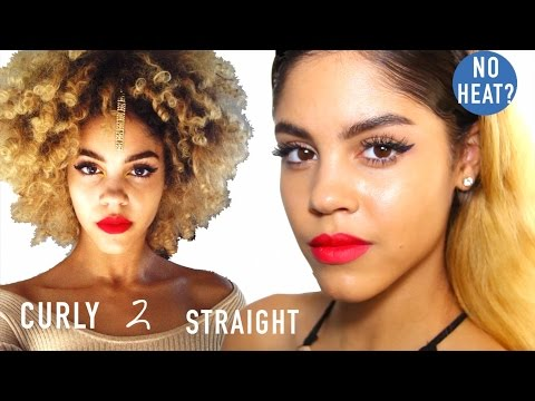 How to make very curly hair straight without heat