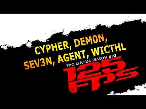 125fps #23 - Cypher, agent, sev3n, dem0n, wichtL - Group A2 - Quake Live