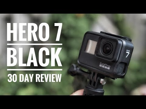 GoPro Hero 7 Black | 30 Days In Review