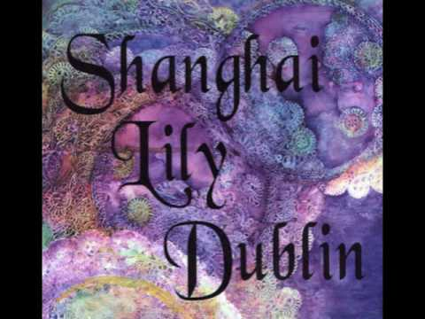 Shanghai Lily Dublin - The Comet (Original Audio)
