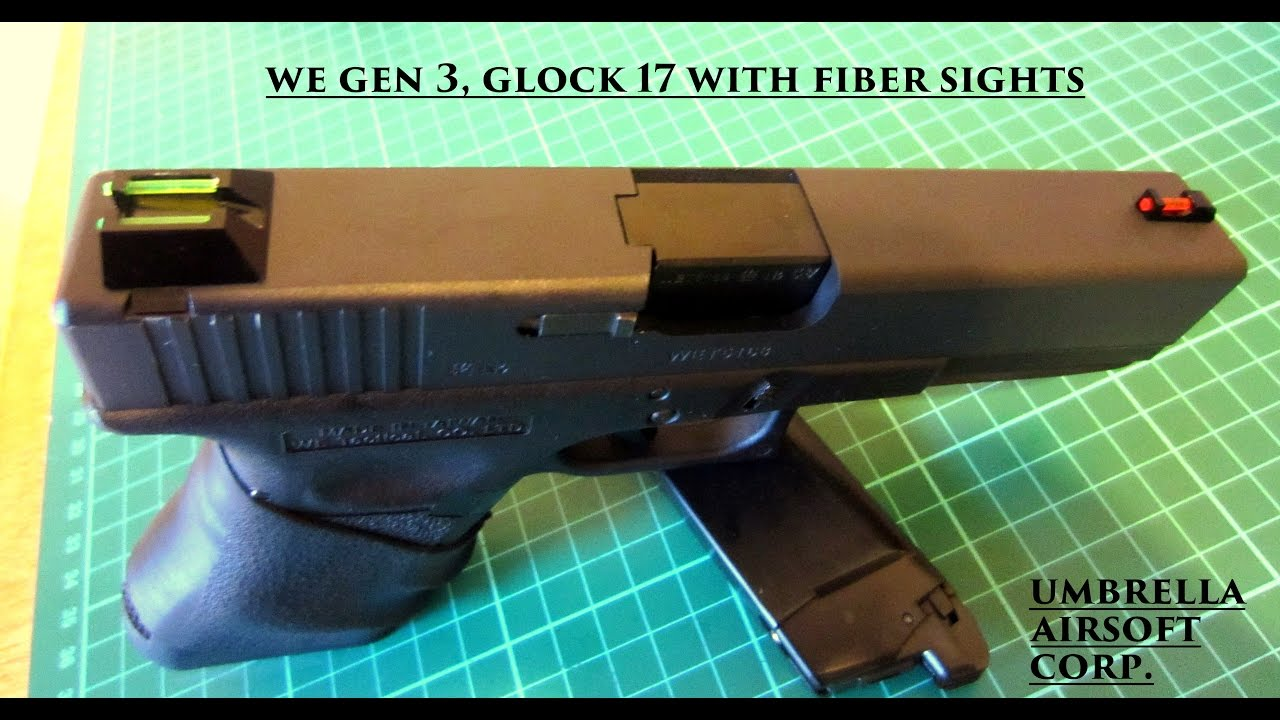 WE Glock 17 Fiber Sights Update and NEW INTRO!!!!!