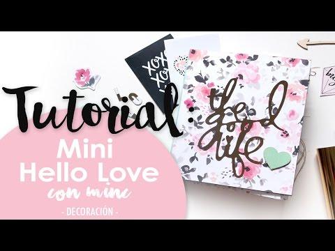 Tutorial: Minialbum Hello Love con Minc (II) Decoración