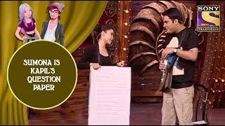 Sumona Is Kapil's Question Paper - Jodi Kamaal Ki