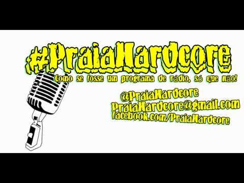 #5 Programa PraiaHardcore (w/ Toque Na Praça)