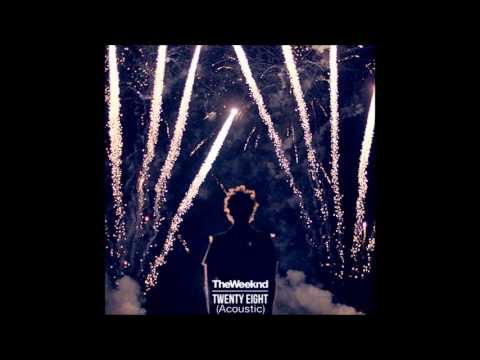 The Weeknd - Twenty Eight (Acoustic)