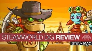 Indie Game Review: SteamWorld Dig | Steam | Mac