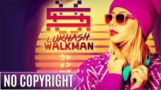LukHash - Walkman | ♫ Copyright Free Music