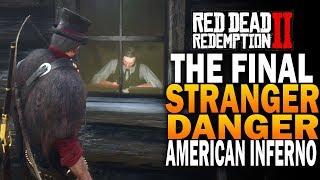 The Final Stranger Danger, American Inferno - Red Dead Redemption 2 [RDR2]