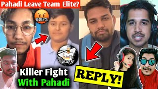 Pahadi Left Team Elite??Pahadi vs Killer Fight?? Desi Gamers reply to FF Haters? Gyan BMW Accident??