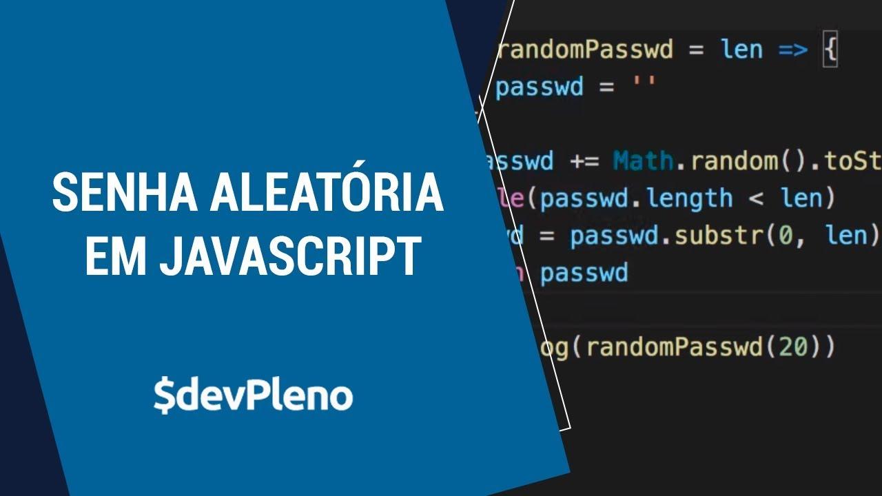 Javascript senha/string aleatória com toString