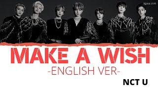 Download NCT U - Make A Wish (Birthday Song) (English Ver.)  Lyrics