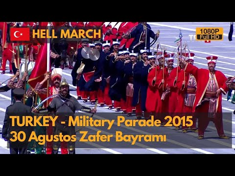 Hell March - Turkey Victory Day Military Parade 2015 - Zafer Bayramı (1080P)