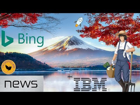 Bitcoin & Cryptocurrency News - New Ad Ban, IBM Token on Stellar, & Japan Blockchain Veggies