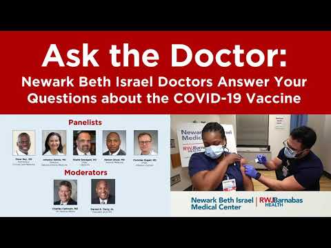 Newark Beth Israel Doctors Answer Your Questions About #COVID19 #Coronavirus Vaccination