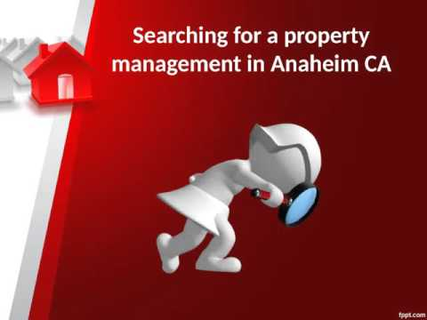 Property management in Anaheim CA