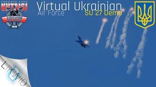 Thunder Over Kutaisi Airshow - Virtual Ukrainian Air Force SU 27 Demo