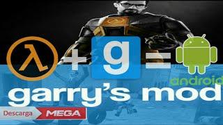 Half Life con Mod de Garry's Mod [ANDROID] Gama Media-Alta