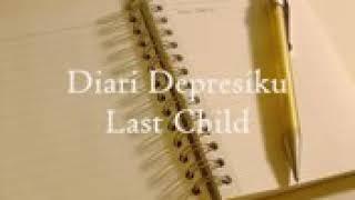 Diary depresiku lagu dari last child versi akustik