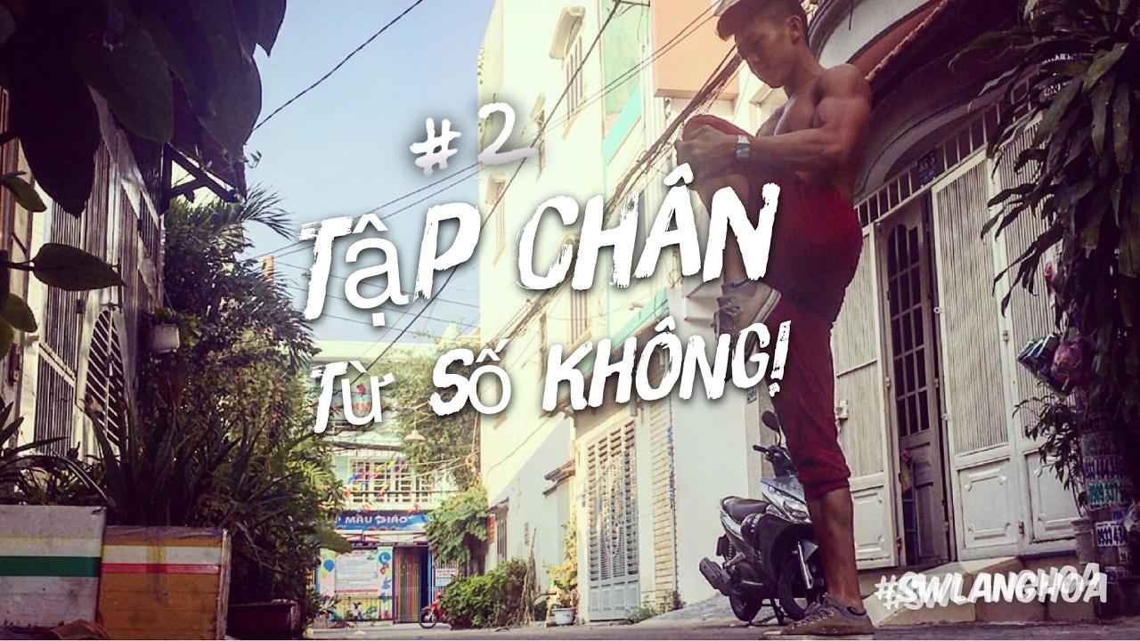 #2 Tập mông đùi từ con số không – How to start Calisthenics 👍 | Street Workout Làng Hoa