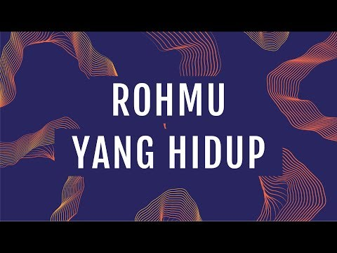 JPCC Worship - Roh-Mu yang Hidup (Official Lyric Video)